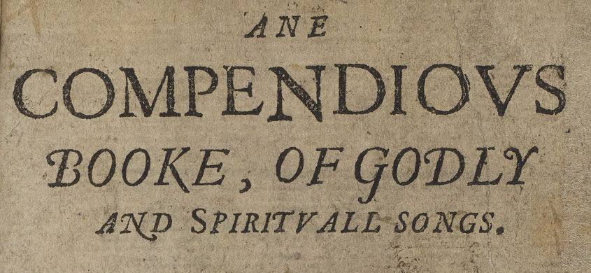 Title page of 'Ane Compendious Book of Godly and Spiritual Sangs'